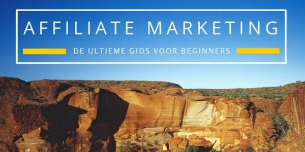 Affiliate marketing gids voor beginners